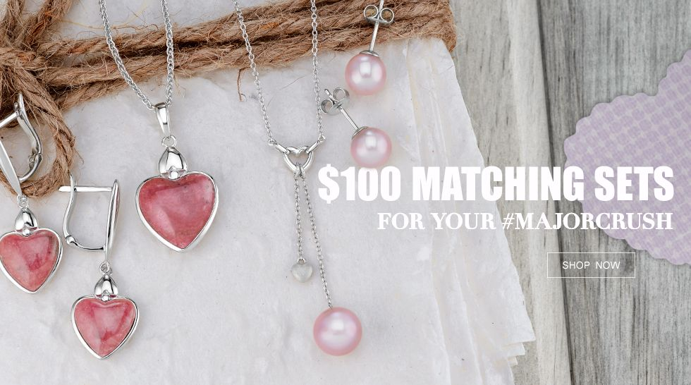 $100 Matching Sets for Your #MajorCrush