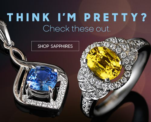 Think i'm pretty? - shop sapphires.