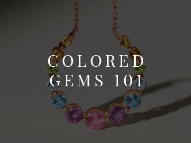 Colored Gems 101