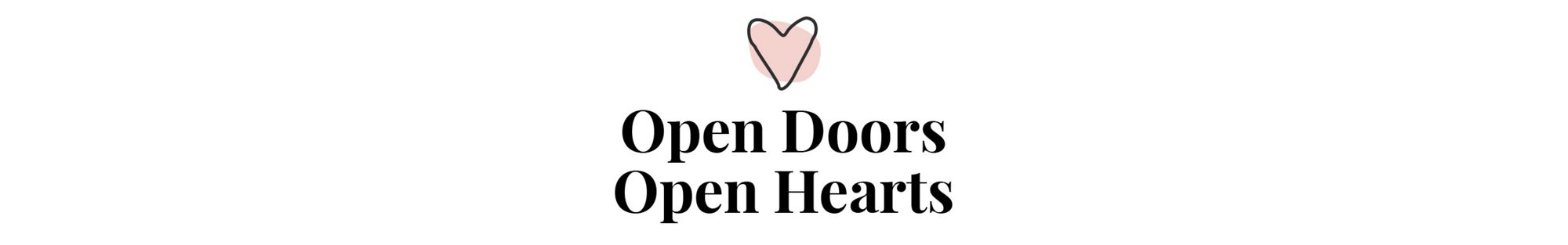 Open Doors, Open Hearts