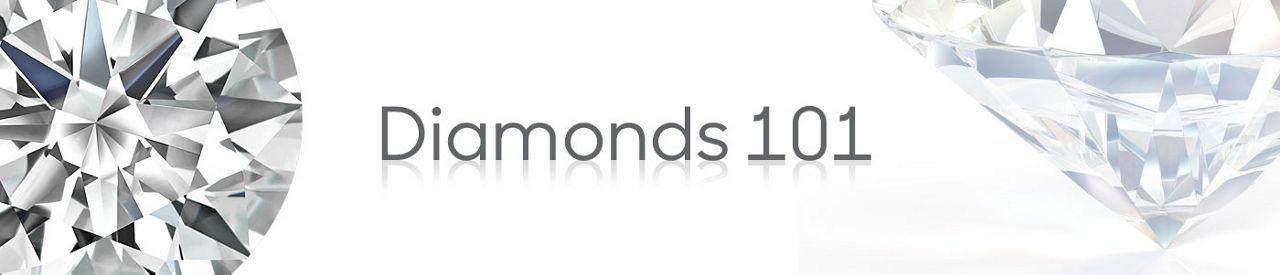 Diamonds 101
